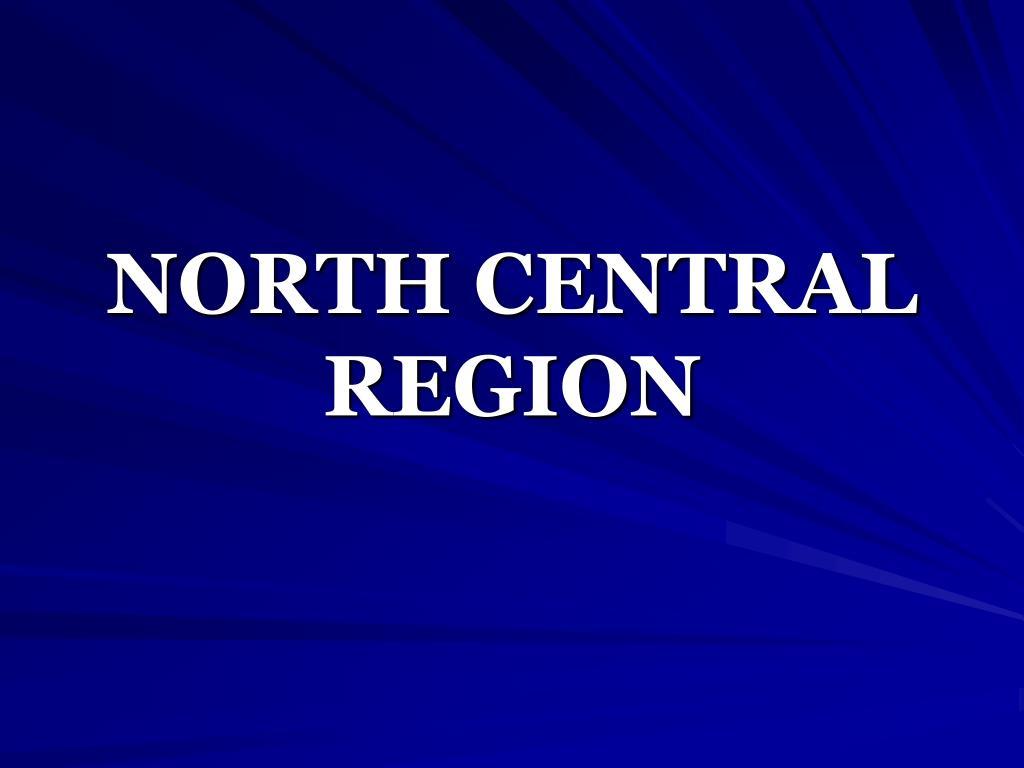 NORTH CENTRAL REGION