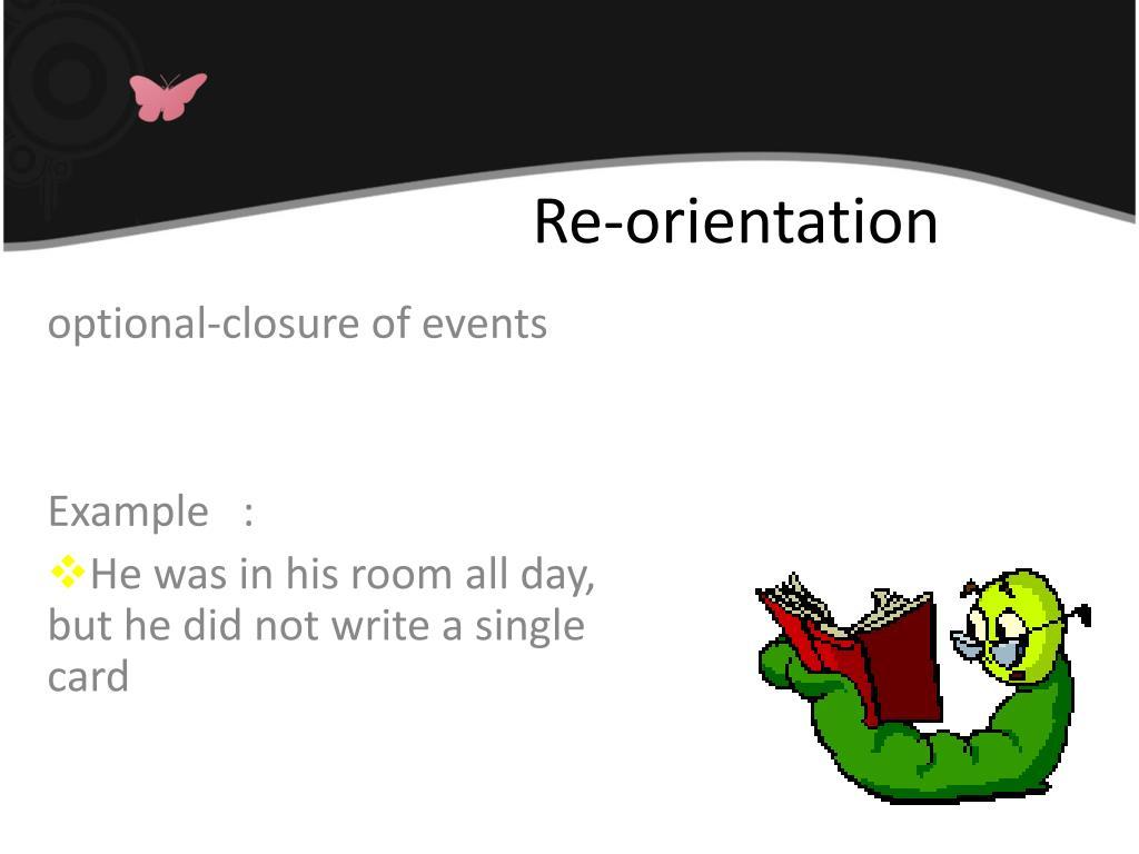 Re-orientation