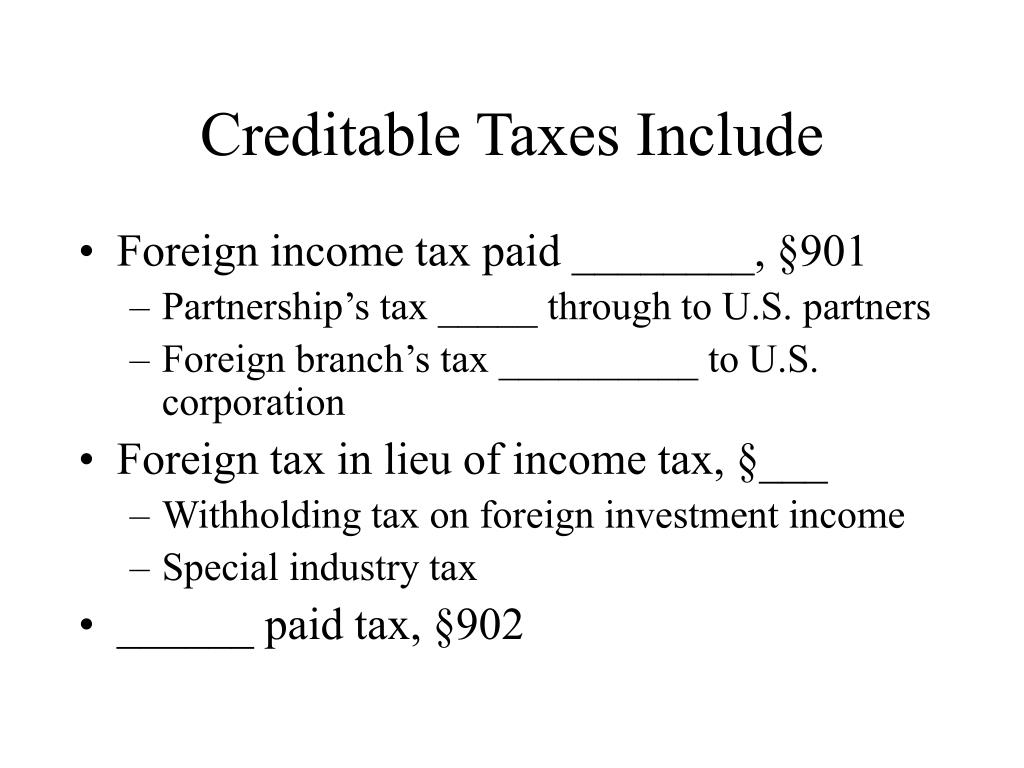 Creditable Taxes Include
