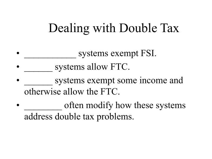 Dealing with double tax l.jpg
