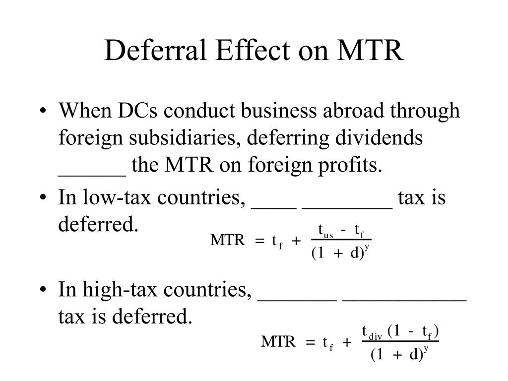 Deferral Effect on MTR