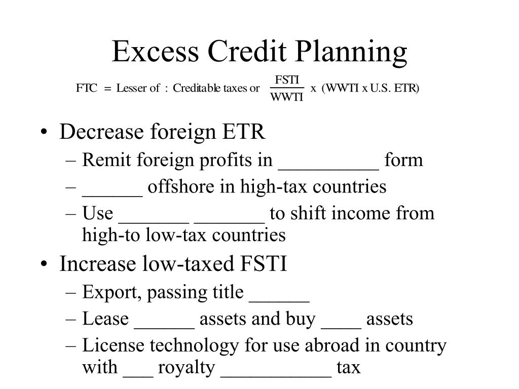 Excess Credit Planning