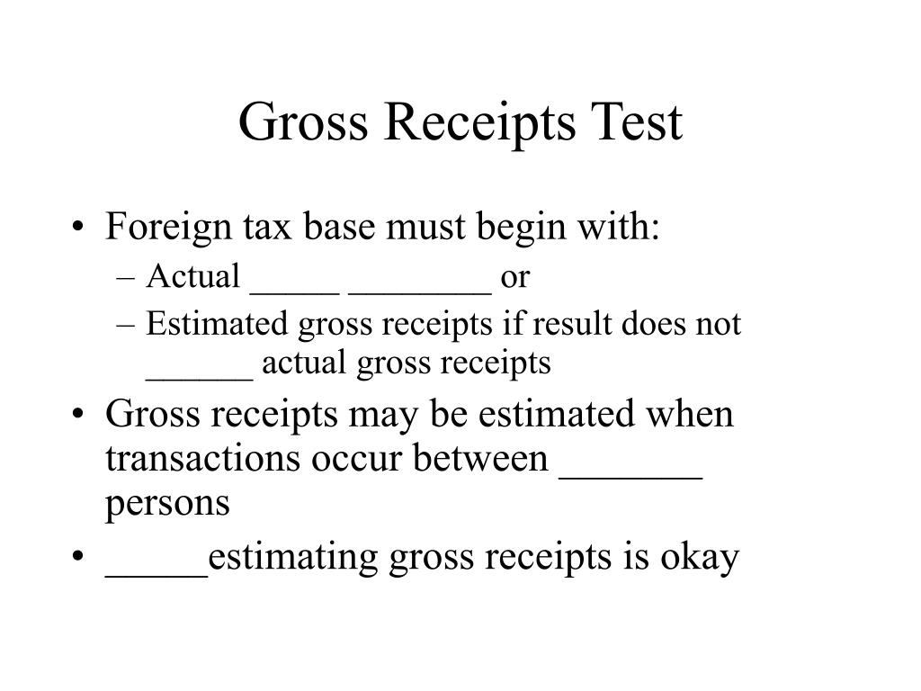 Gross Receipts Test