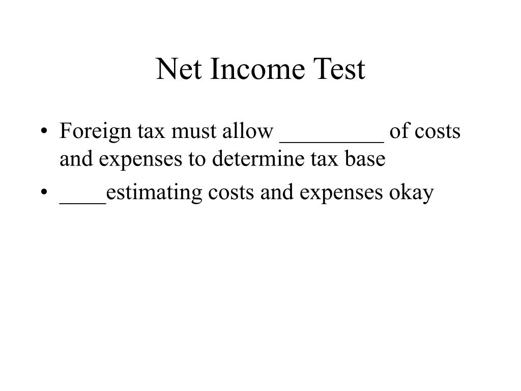 Net Income Test