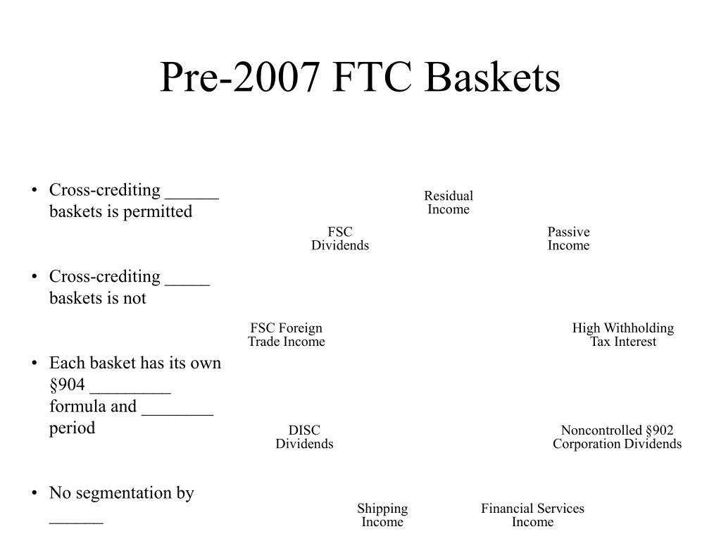 Pre-2007 FTC Baskets