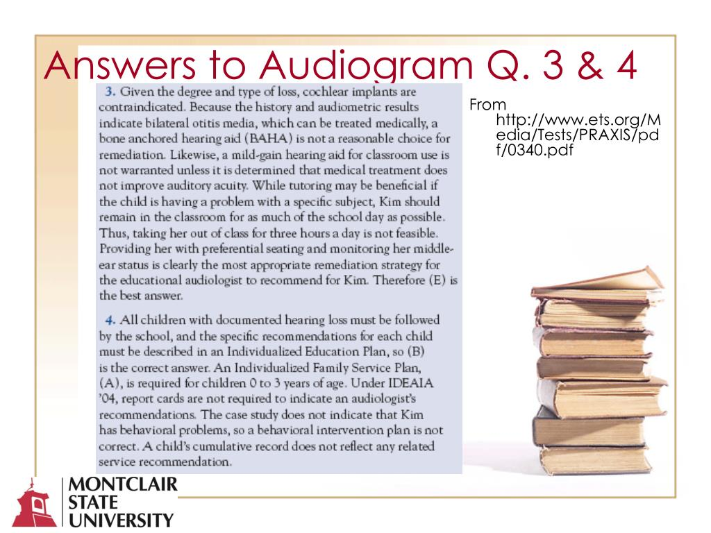 Answers to Audiogram Q. 3 & 4