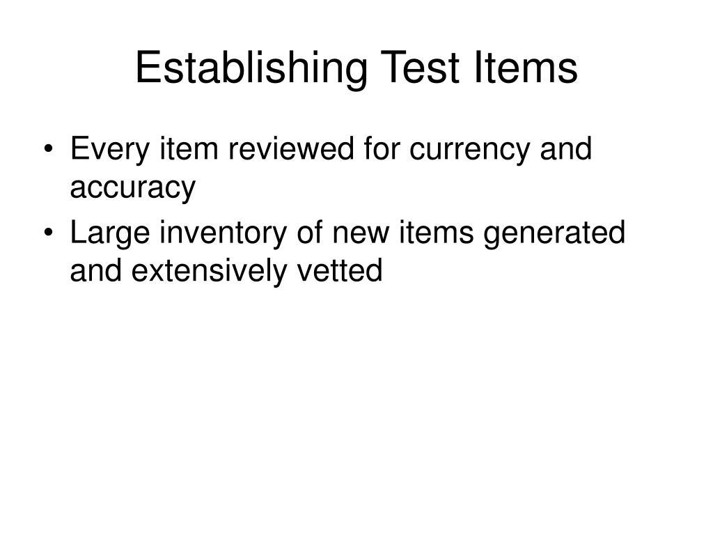 Establishing Test Items