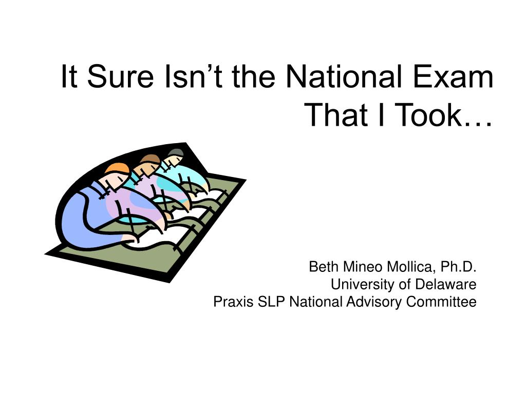 It Sure Isn't the National Exam That I Took…