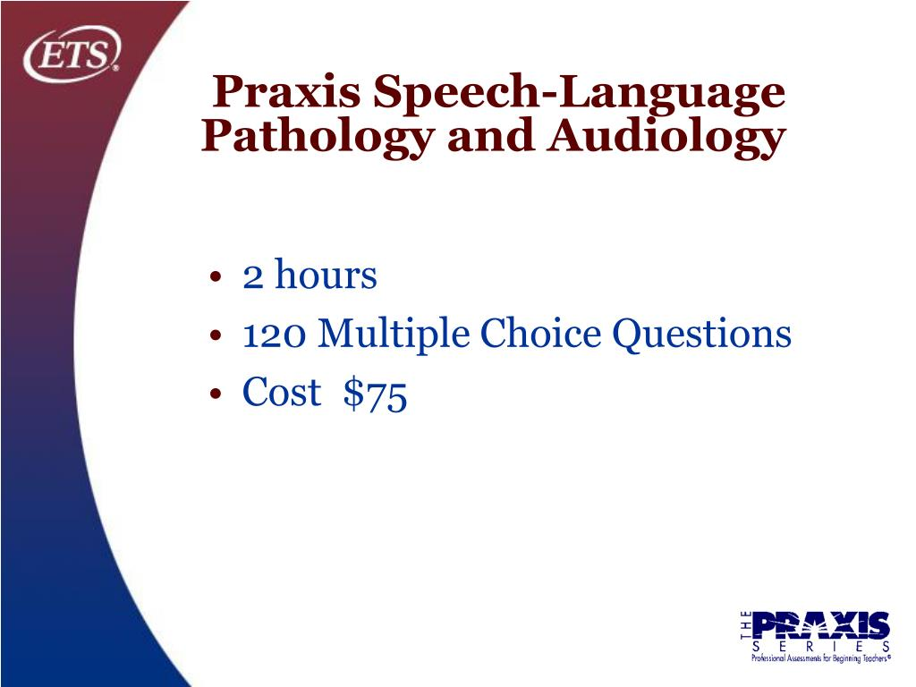 Praxis Speech-Language Pathology and Audiology