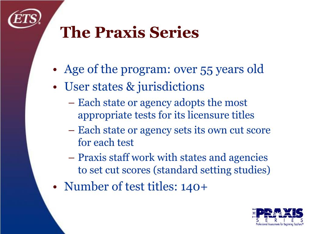 The Praxis Series