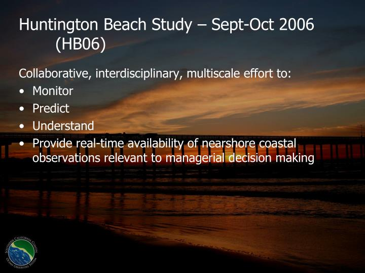 Huntington Beach Study – Sept-Oct 2006