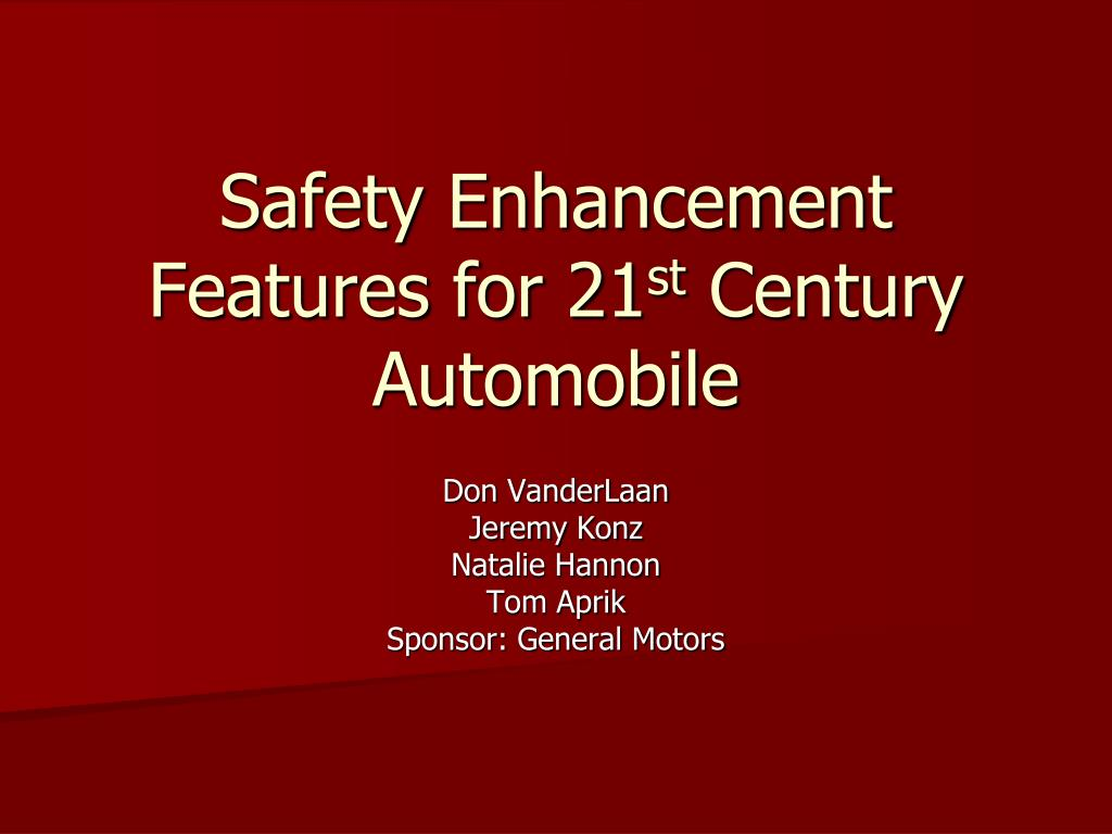Safety Enhancement Features for 21