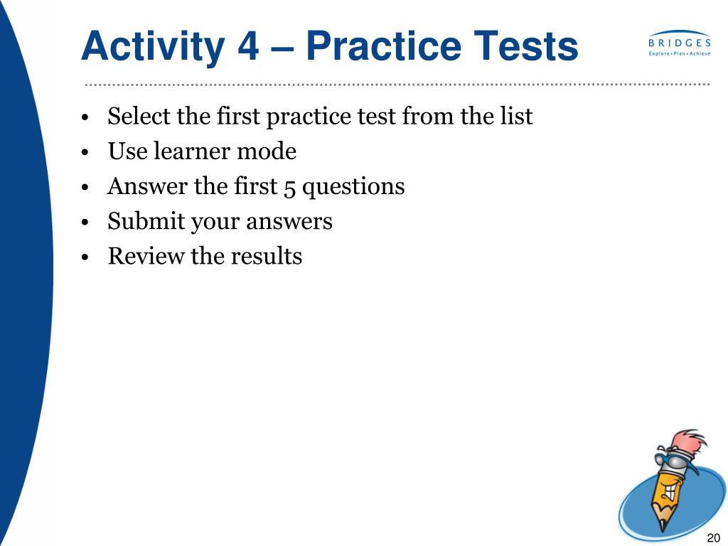 Activity 4 – Practice Tests
