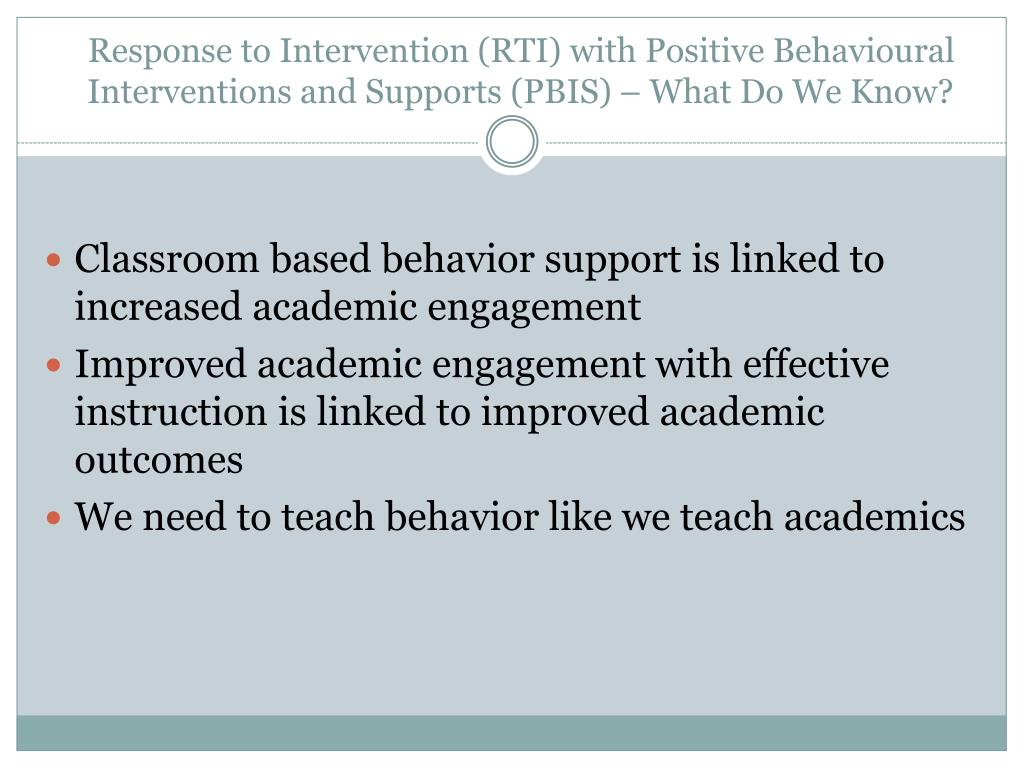 Response to Intervention (RTI) with Positive Behavioural Interventions and Supports (PBIS) – What Do We Know?