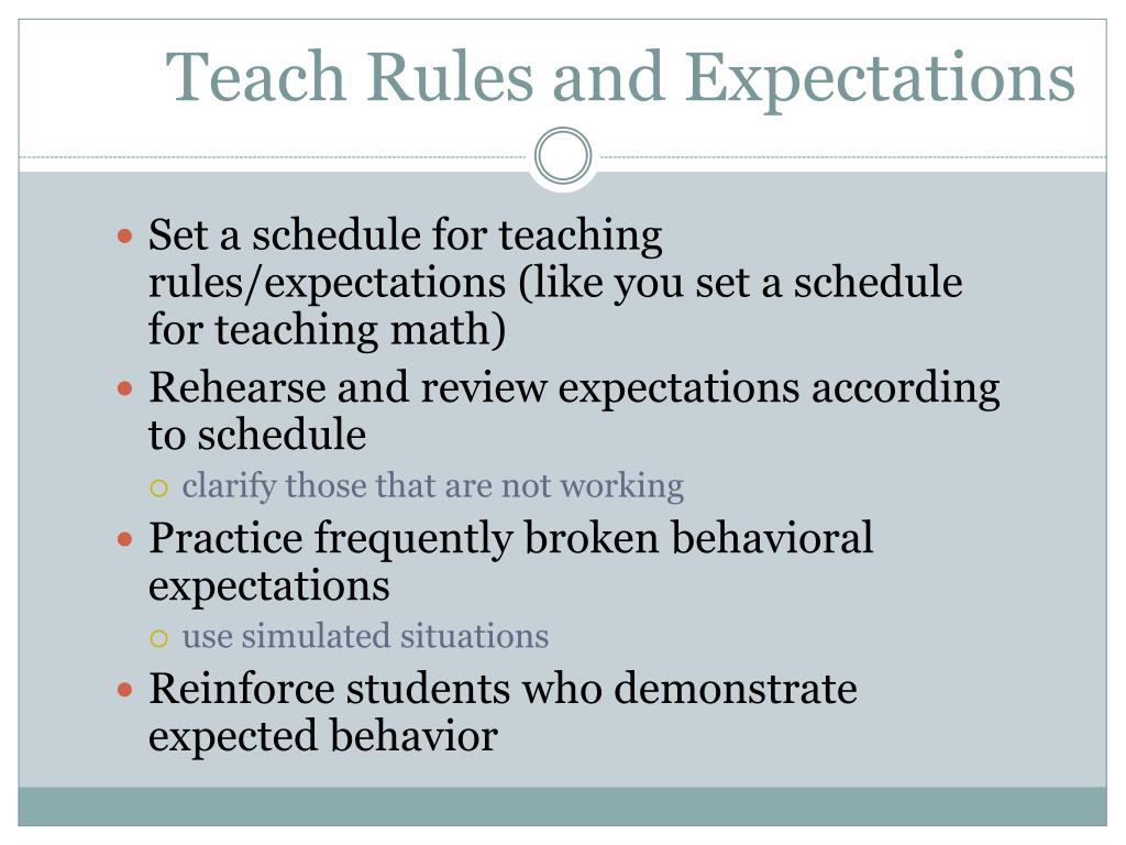 Teach Rules and Expectations