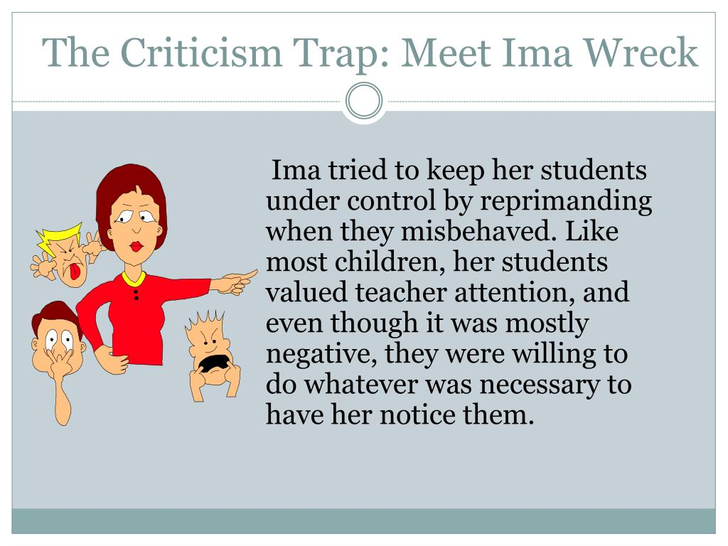 The Criticism Trap: Meet Ima Wreck