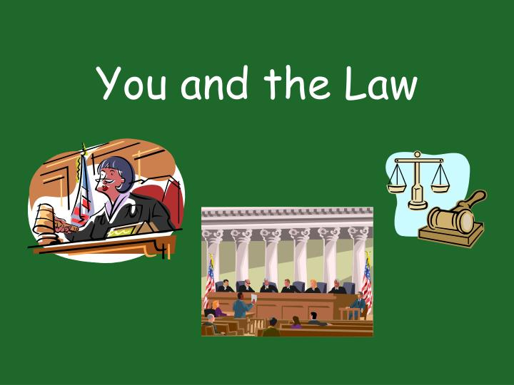 You and the Law