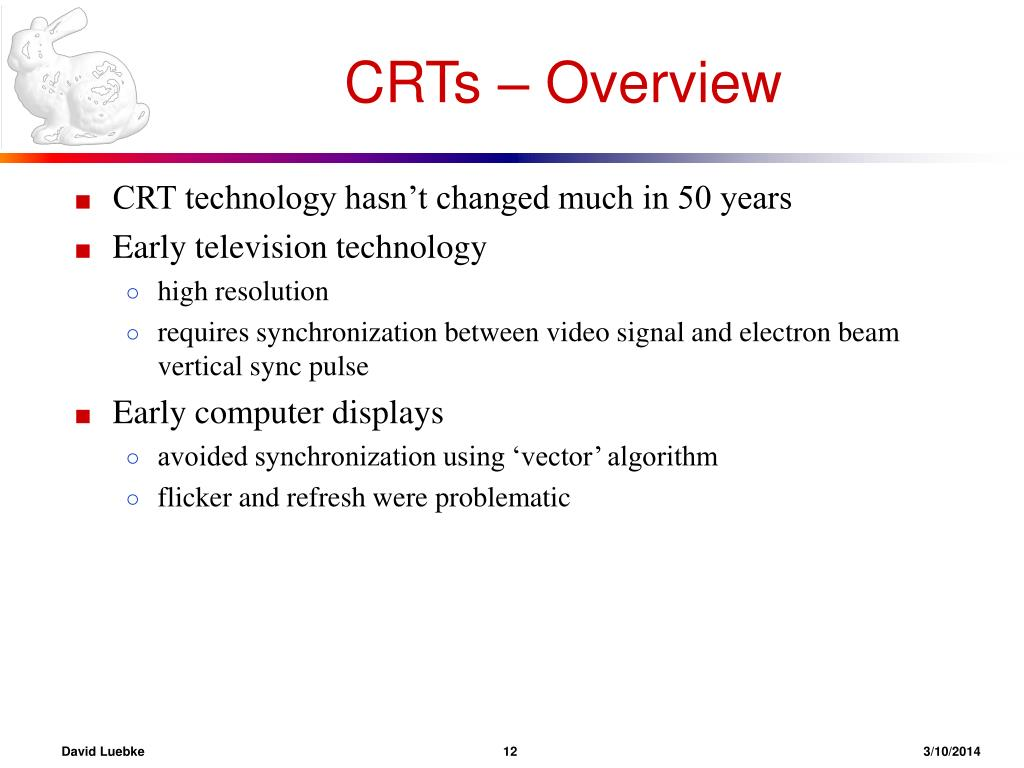CRTs – Overview