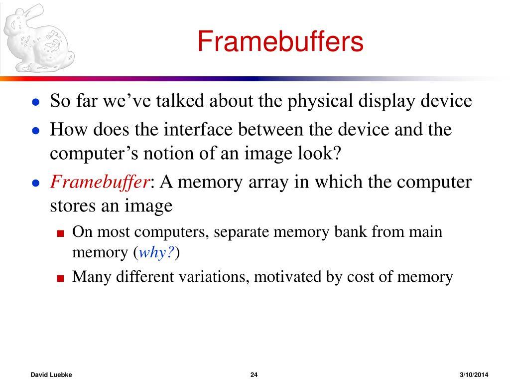 Framebuffers