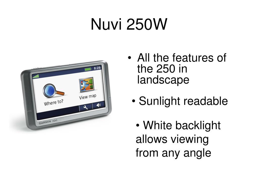 Nuvi 250W