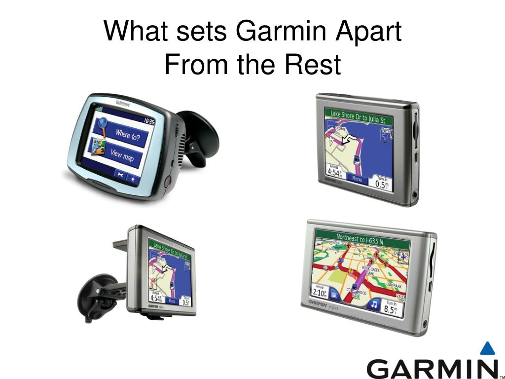 What sets Garmin Apart           From the Rest