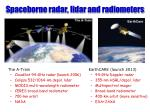 spaceborne radar lidar and radiometers