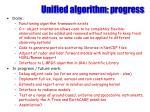 unified algorithm progress