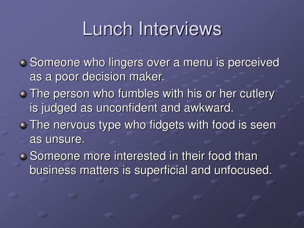 Lunch Interviews