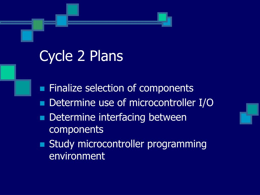 Cycle 2 Plans