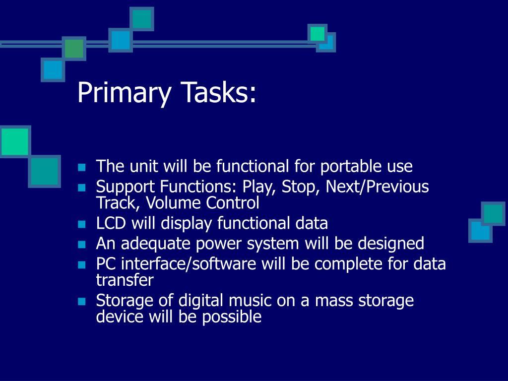 Primary Tasks: