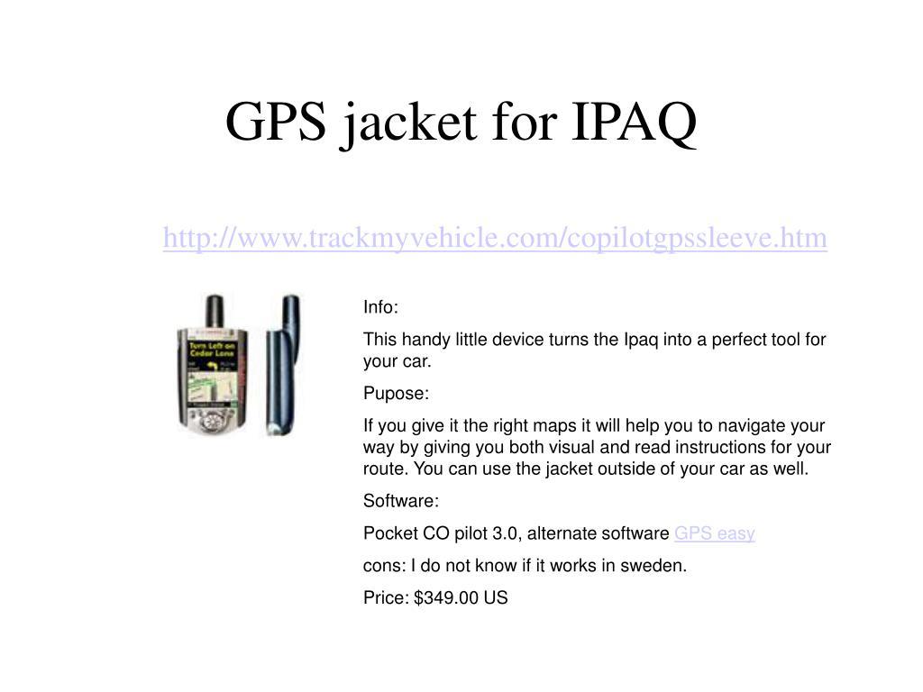 GPS jacket for IPAQ