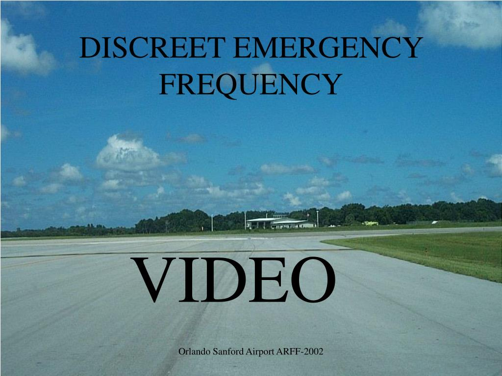 DISCREET EMERGENCY FREQUENCY