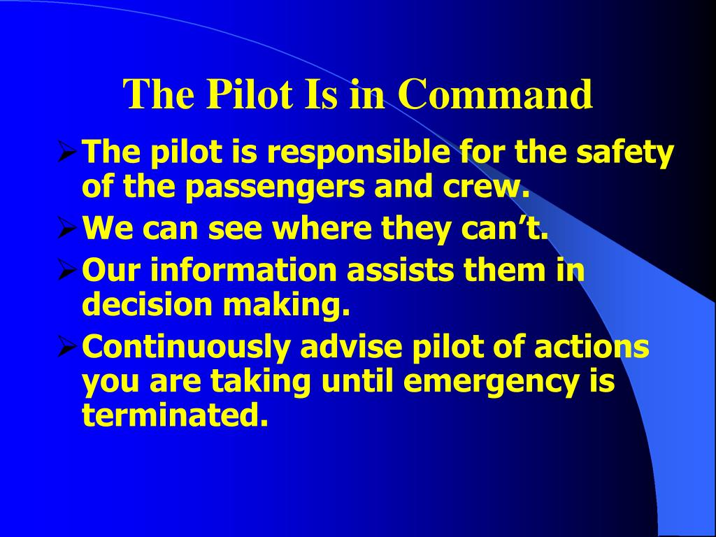 The Pilot Is in Command