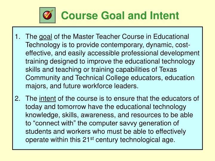 Course goal and intent