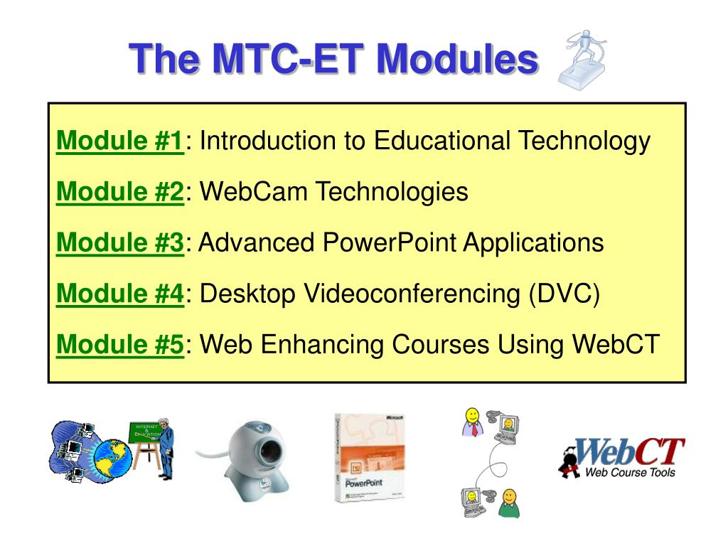 The MTC-ET Modules