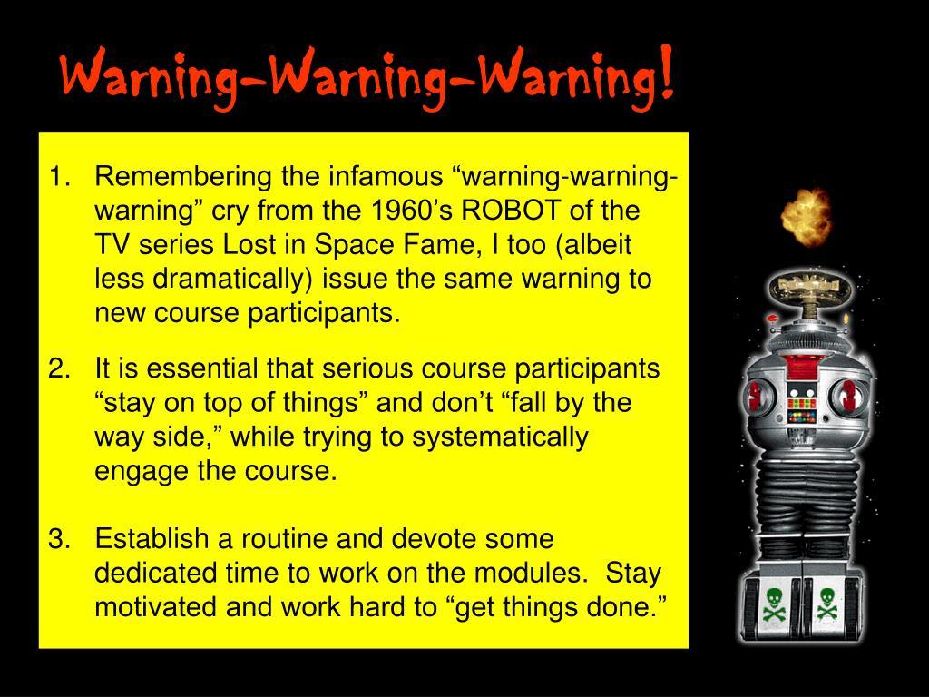 Warning-Warning-Warning!
