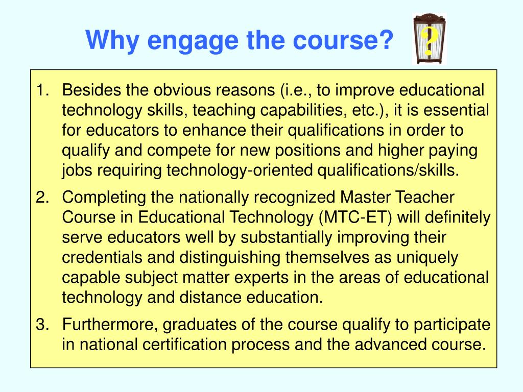 Why engage the course?