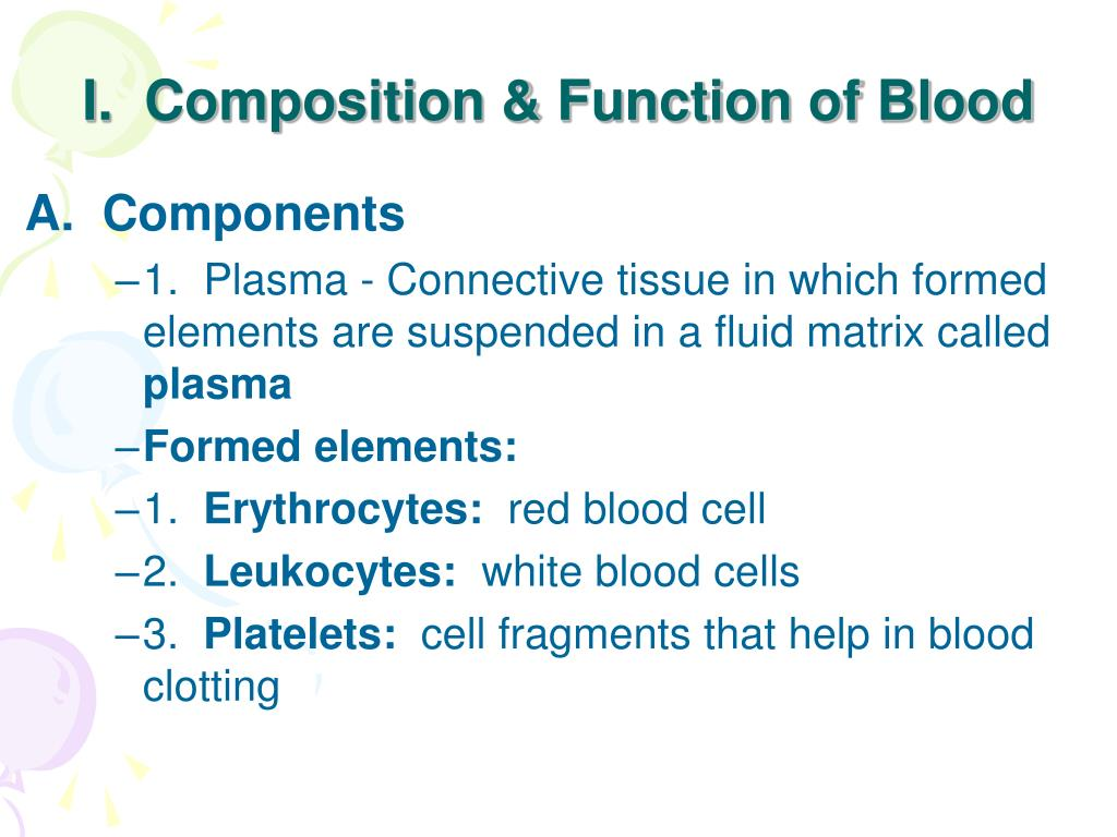 I.  Composition & Function of Blood