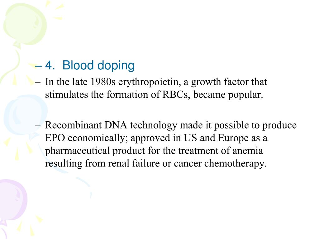 4.  Blood doping