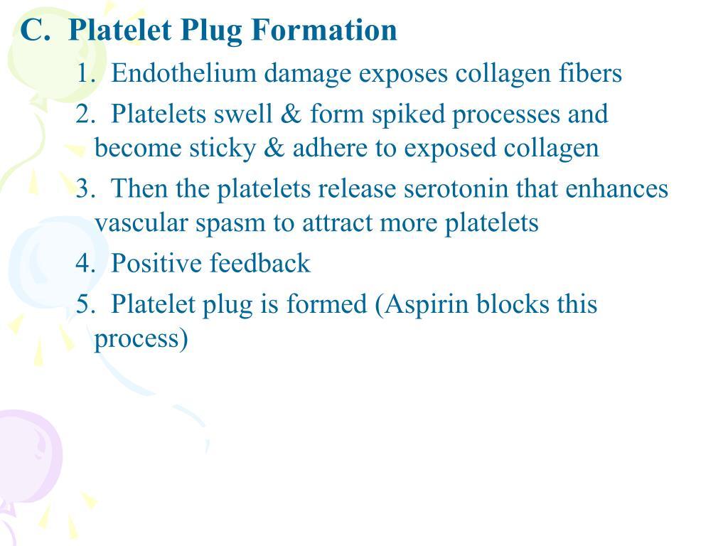 C.  Platelet Plug Formation