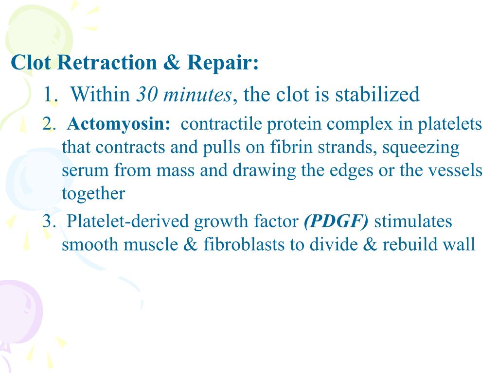 Clot Retraction & Repair: