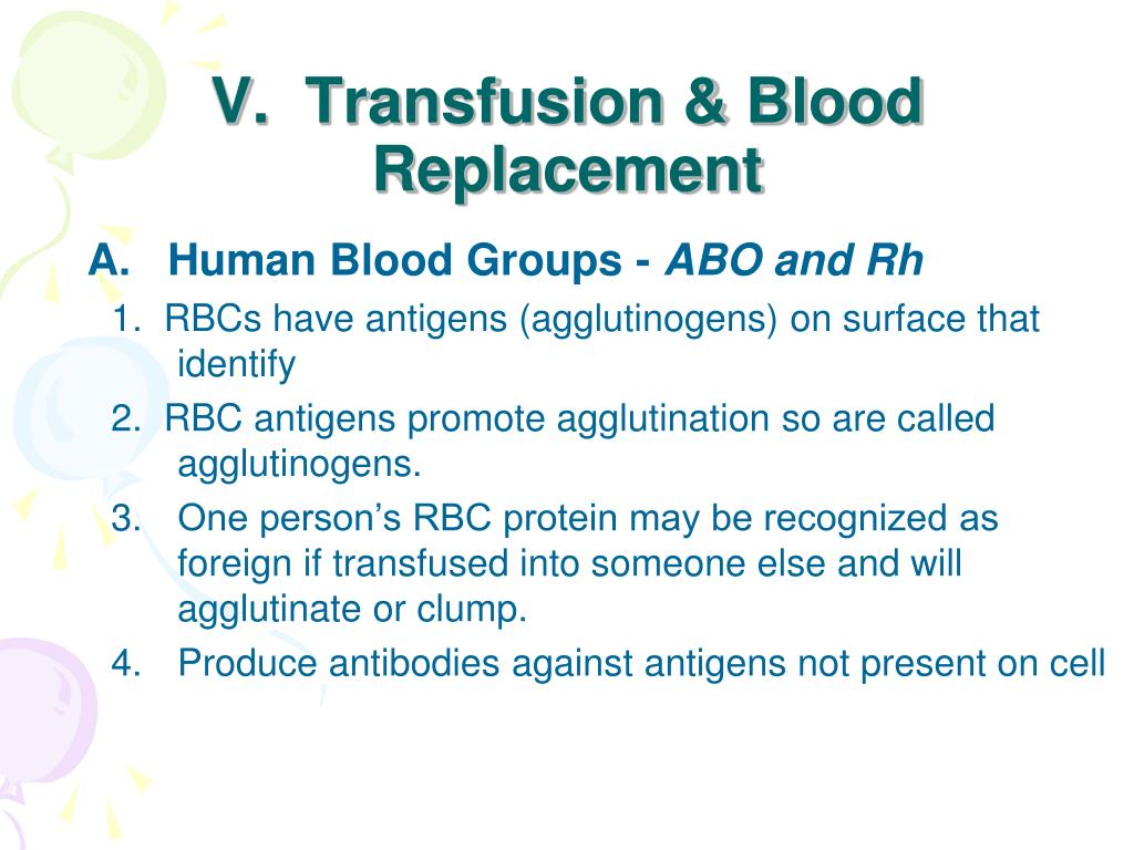 V.  Transfusion & Blood Replacement