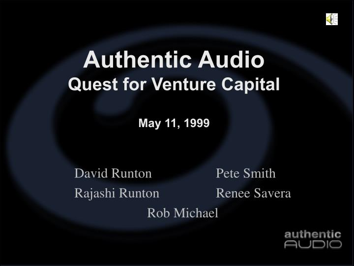 Authentic audio quest for venture capital may 11 1999 l.jpg
