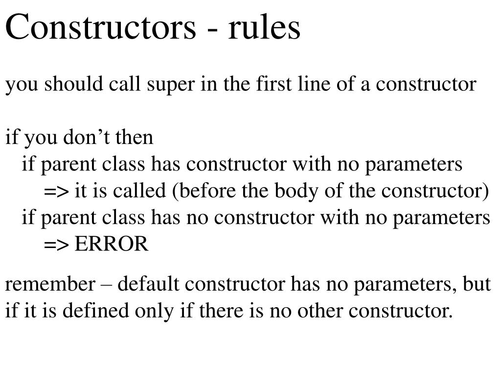 Constructors - rules
