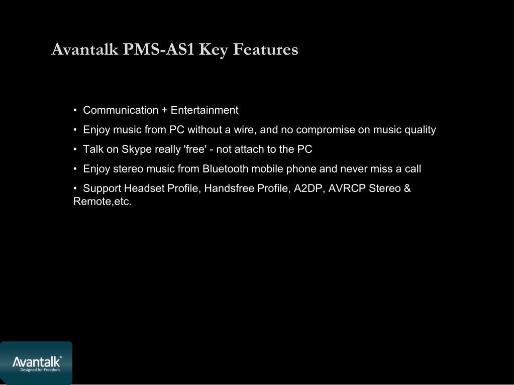 Avantalk PMS-AS1 Key Features