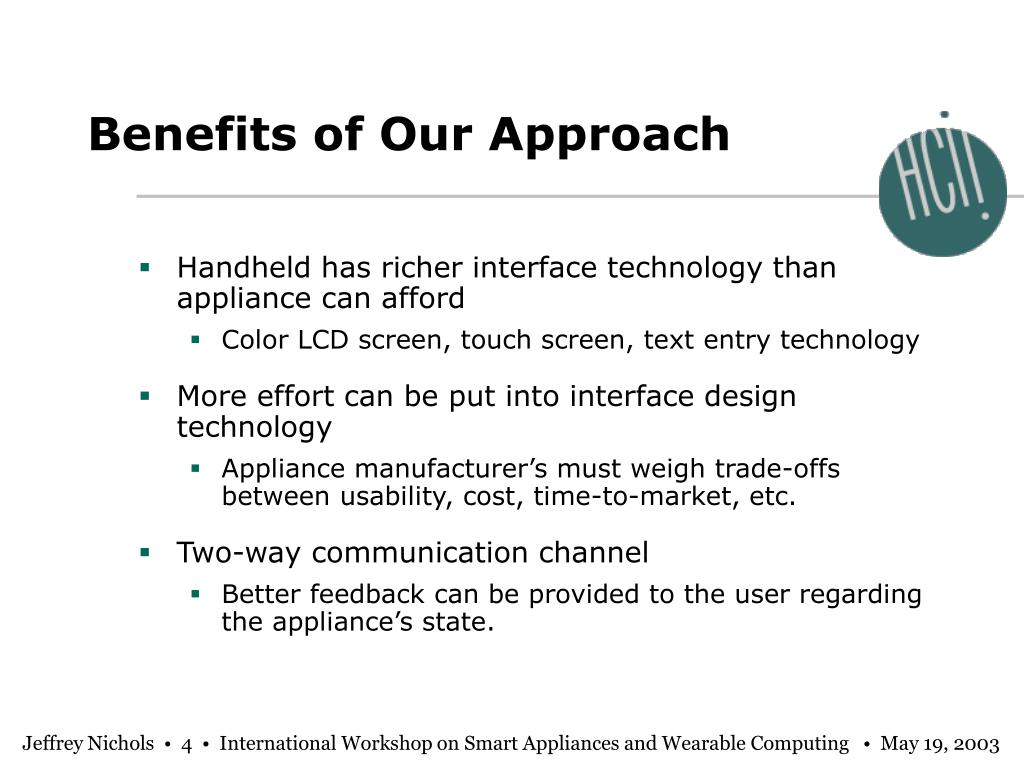 Benefits of Our Approach