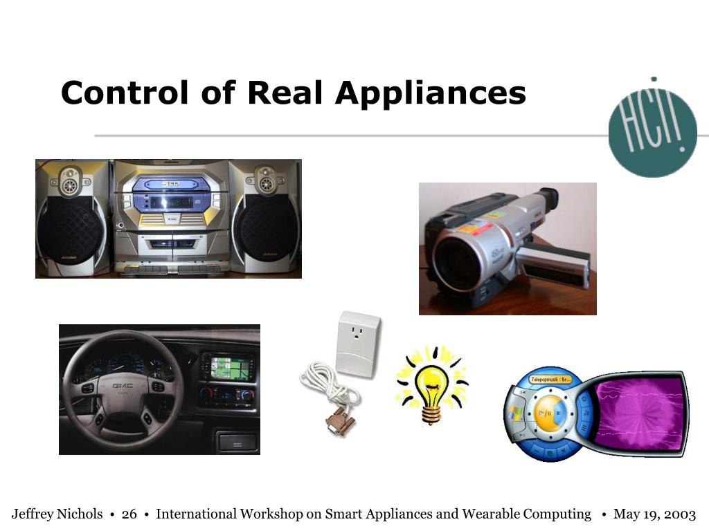 Control of Real Appliances