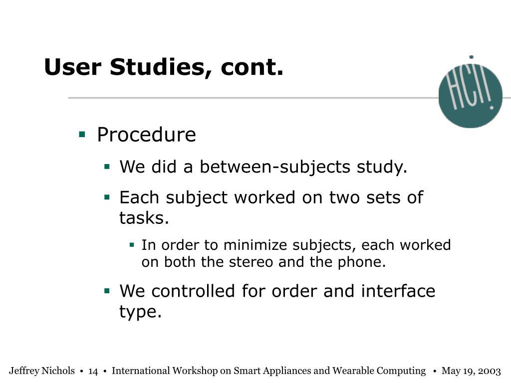 User Studies, cont.