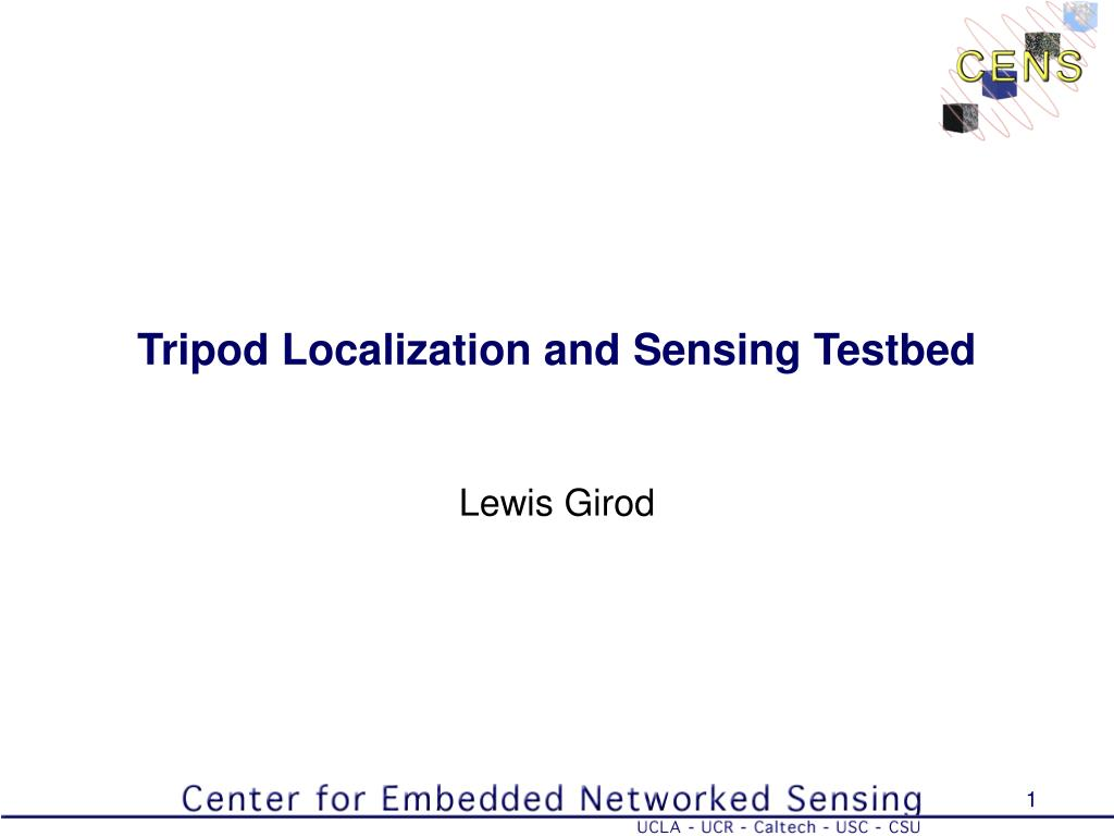 Tripod Localization and Sensing Testbed
