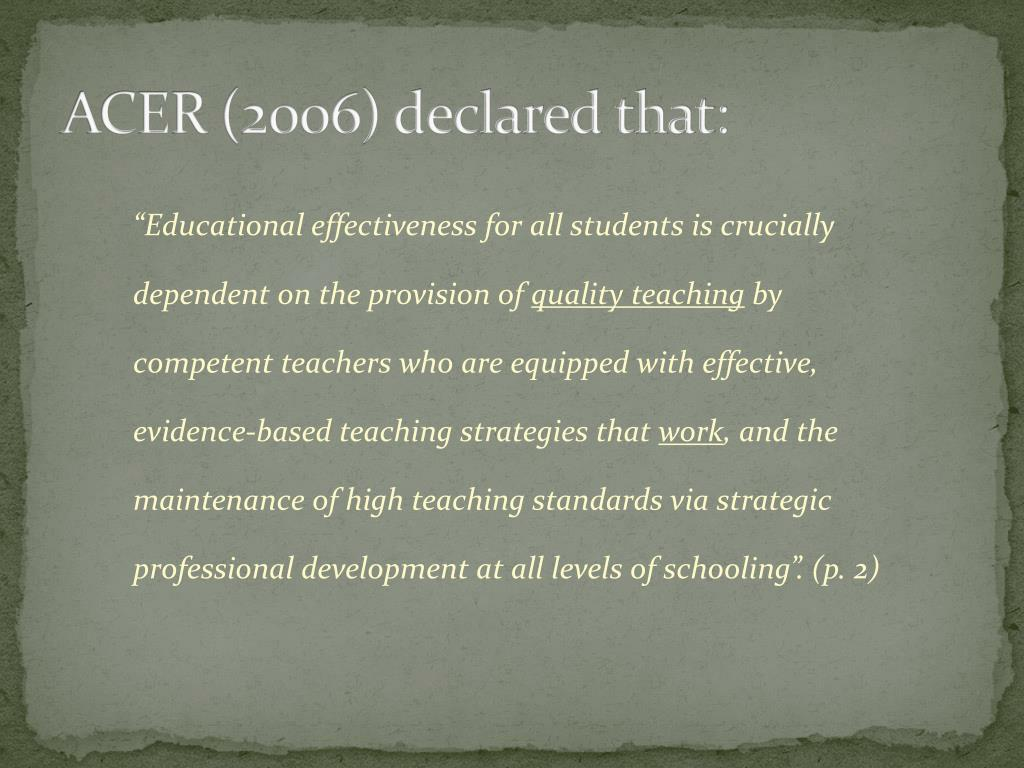 ACER (2006) declared that: